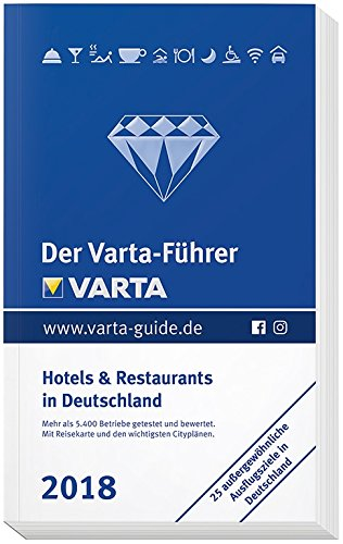 der-varta-fhrer-2018-hotels-und-restaurants-in-deutschland-varta-hotel-und-restaurantfhrer