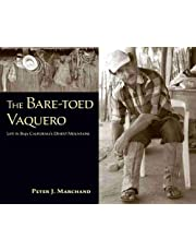 The Bare-toed Vaquero: Life in Baja California's Desert Mountains