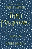 img - for Three Masquerades: Novellas by Rachel Ingalls book / textbook / text book