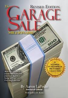 The Garage Sale Millionaire: Make Money with Hidden Finds