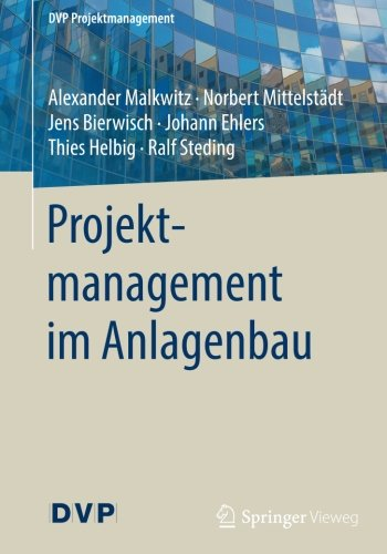 projektmanagement-im-anlagenbau-dvp-projektmanagement-german-edition