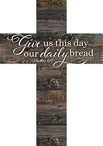 Give Us This Day Our Daily Bread Matthew 6:11 Dark 12 x 9 Wood Wall Art Cross Plaque