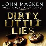 Dirty Little Lies   John Macken