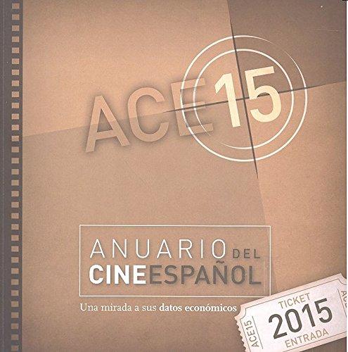 ACE 15 ANUARIO DEL CINE ESPAÃ'OL 2016 PDF