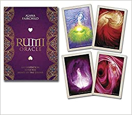 Rumi Oracle: An Invitation into the Heart of the Divine: Alana