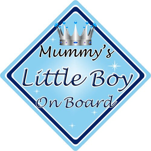 Non Personalised Child/Baby On Board Car Sign ~ Mummys Little Boy ~ L.Blue