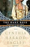 The Dark Rose (Morland Dynasty)