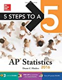 5 Steps to a 5 AP Statistics 2016 (5 Steps to a 5 on the Advanced Placement Examinations Series)