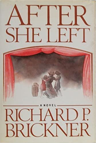 """Image result for Richard Brickner, After She Left,"""""""