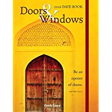 2016 Doors & Windows Date Book by Brush Dance (2015-06-15)
