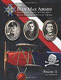 The Blue Max Airmen: German Airmen Awarded the Pour le Mérite (Volume 11)