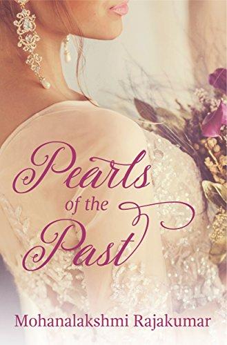 Pearls of the Past by [Rajakumar, Mohanalakshmi]