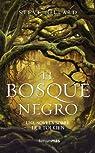El Bosque Negro. Una novela sobre J. R. R. Tolkien par Hillard
