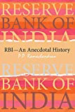 Reserve Bank of India (RBI)—An Anecdotal History