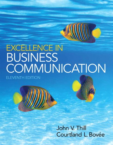 Excellence In Business Communication Plus 2014 MyBCommLab With Pearson EText -- Access Card Package (11th Edition)