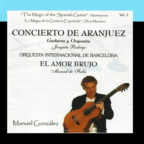 Spanish Guitar Magic (The Magic of the Spanish Guitar - Masterpieces Vol.2 (La Magia de la Guitarra Española - Obras Maestras))