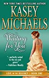 Front cover for the book Waiting for You by Kasey Michaels