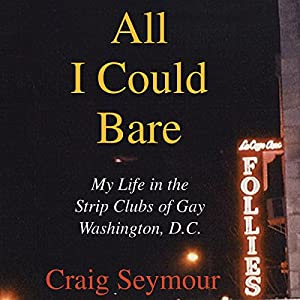 All I Could Bare Audiobook