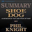 Summary: Shoe Dog: A Memoir by the Creator of Nike Hörbuch von  Readtrepreneur Publishing Gesprochen von: Pete Ferrand
