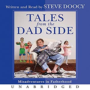 Tales from the Dad Side Audiobook