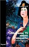 Les nouvelles enquêtes du juge Ti, Tome 5 : Madame Ti mène l'enquête par Lenormand