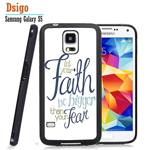 Galaxy S5 Case, Samsung S5 Black Case, Dsigo TPU Black Full Cover Protective Case for New Samsung Galaxy S5 - let your faith be bigger than your - For Galaxy Cases Dollar S5