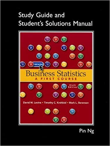 Student Solutions Manual for Business Statistics: A First Course by David M. Levine (2012-04-09)