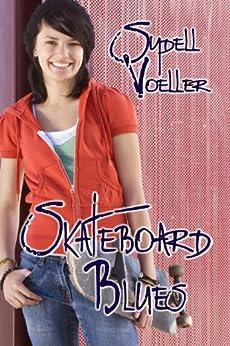Skateboard Blues by [Voeller, Sydell]
