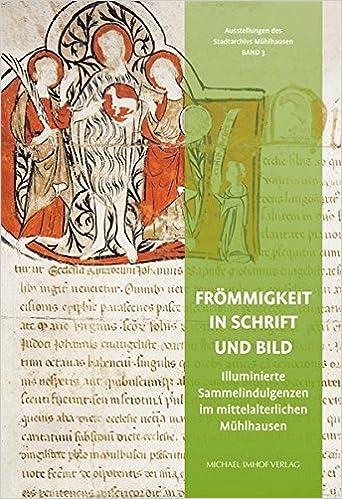 Frömmigkeit Schrift und Bild: