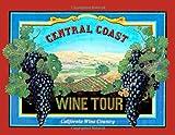 Central Coast Wine Tour, Richard P. Hinkle, 0918666082