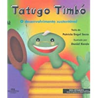 Tatugo Timbó: O Desenvolvimento Sustentável