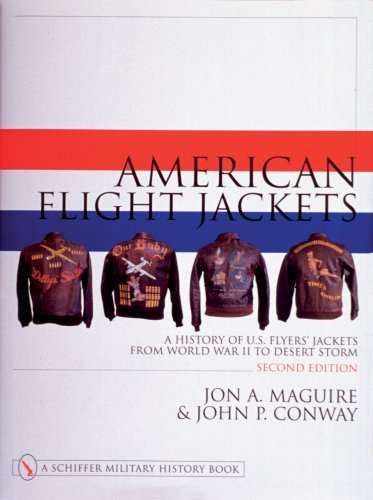 American Flight Jackets : A History of U.S. Flyers' Jackets from World War I to Desert Storm (Schiffer Military/Aviation History Ser.) Second Edition