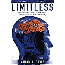 Limitless Young Adult Version: You Can Experience the Freedom, Power and Potential You Were Created