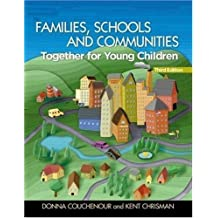 Families, Schools, and Communities: Together for Young Children + Professional Enhancement Booklet