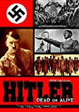 Hitler Dead or Alive: Classic Movies