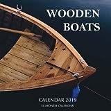 Wooden Boats Calendar 2019: 16 Month Calendar
