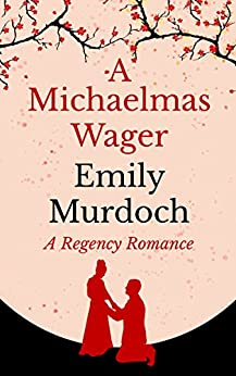 A Michaelmas Wager by [Murdoch, Emily]