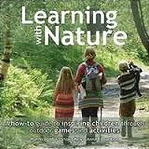 Book's Cover of Learning with Nature: A how-to guide to inspiring children through outdoor games and activities (Anglais) Broché – 29 janvier 2015