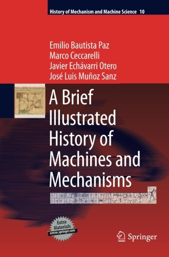 A Brief Illustrated History of Machines and Mechanisms (History of Mechanism and Machine Science) (Volume 10) (Theory Of Machines And Mechanisms compare prices)