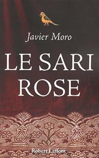 Le sari rose, Moro, Javier