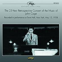 25 Yr Retrospective Concert Cage