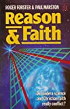img - for Reason and Faith: Do Science and Theology Really Conflict? by Paul Marston (1989-11-03) book / textbook / text book