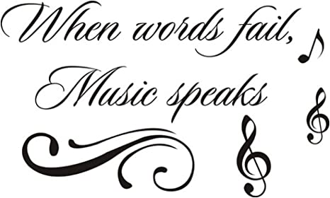 Amazon Com Home Find When Words Fail Music Speaks Inspiring Quotes Sayings Words Art Decals Inspirational Lettering Vinyl Wall Art For Music Room Living Room Bedroom 22 Inches X 13 Inches Arts Crafts