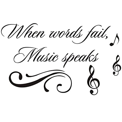 Inspirational Music Quotes | Amazon Com Homefind When Words Fail Music Speaks Inspiring