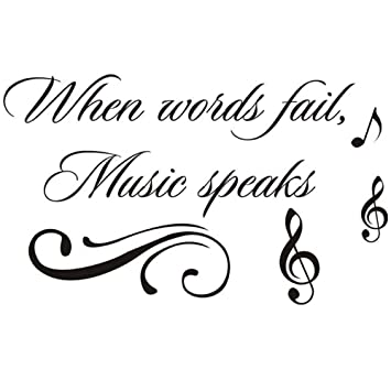 Amazon Com Homefind When Words Fail Music Speaks Inspiring