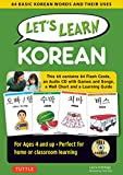 Let's Learn Korean Kit: 64 Basic Korean Words and Their Uses (Flashcards, Audio CD, Games & Songs, Learning Guide and Wall Chart)