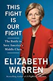 The fiery U.S. Senator from Massachusetts and bestselling  author offers a passionate, inspiring book about why our middle class is  under siege and how we can win the fight to save it      Senator Elizabeth Warren has long been an outspoken ...
