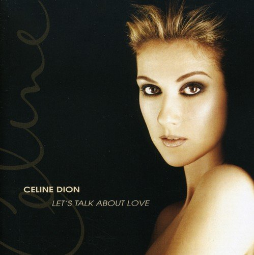 CD : Celine Dion - Let's Talk About Love (CD)