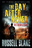 img - for The Day After Never - Retribution (Volume 4) book / textbook / text book