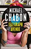 Telegraph Avenue by Michael Chabon front cover